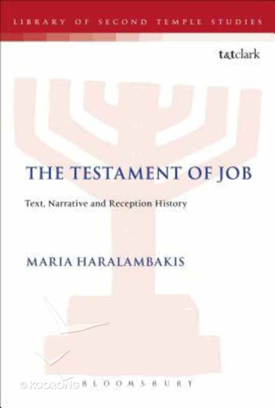 The Testament of Job (Library Of Second Temple Studies Series) Paperback