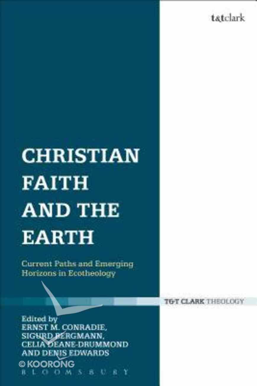 Christian Faith and the Earth Hardback