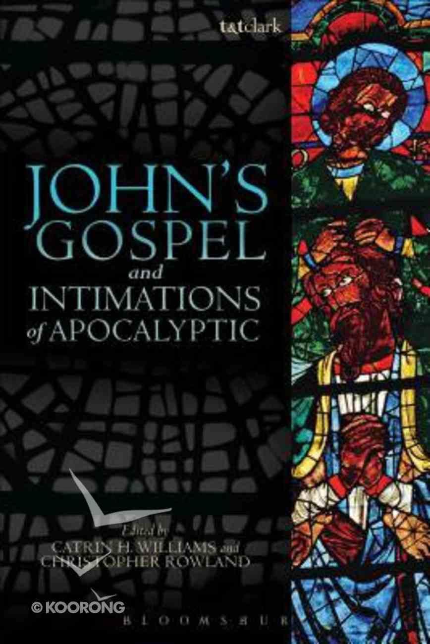 John's Gospel and Intimations of Apocalyptic Hardback