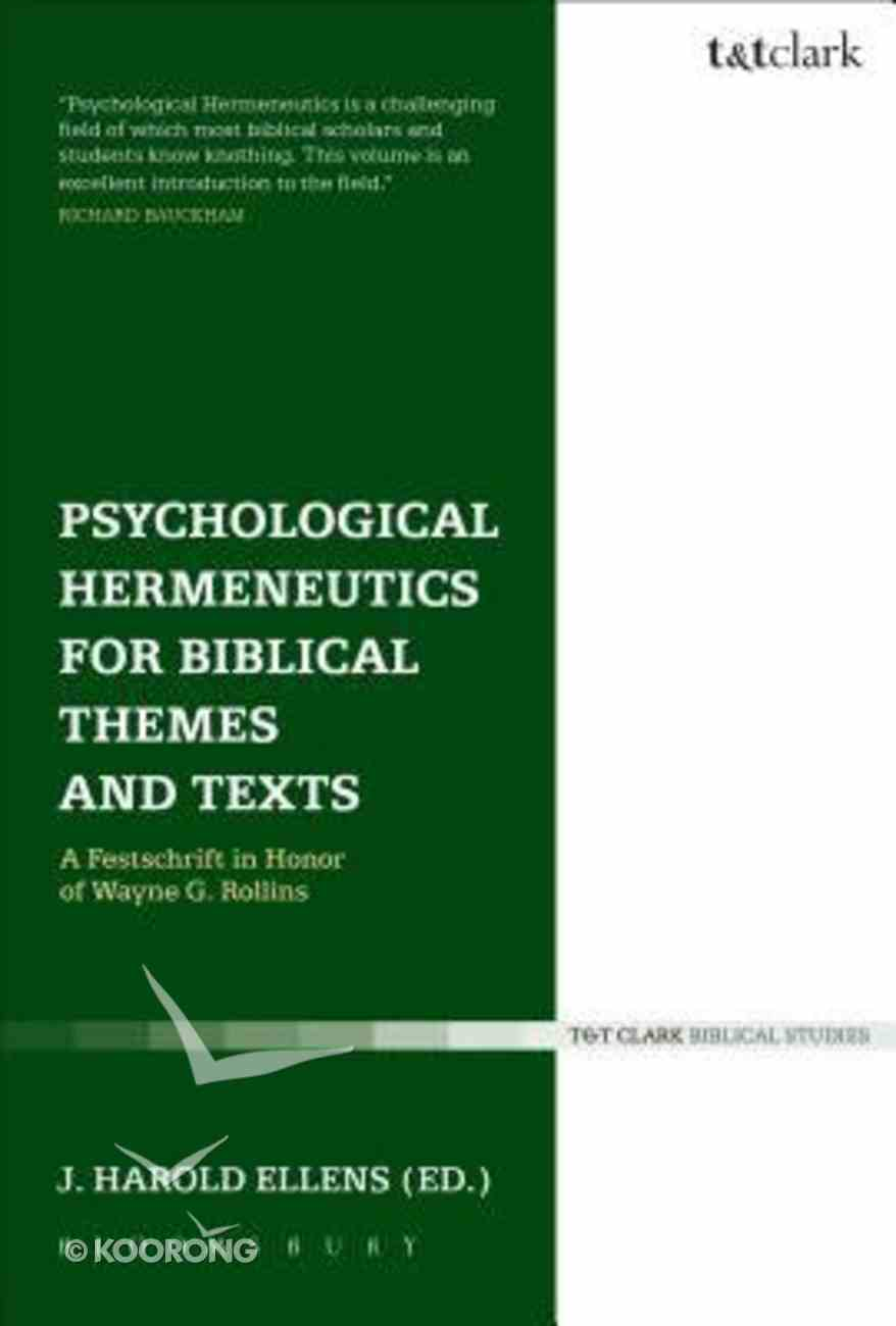Psychological Hermeneutics For Biblical Themes and Texts Paperback