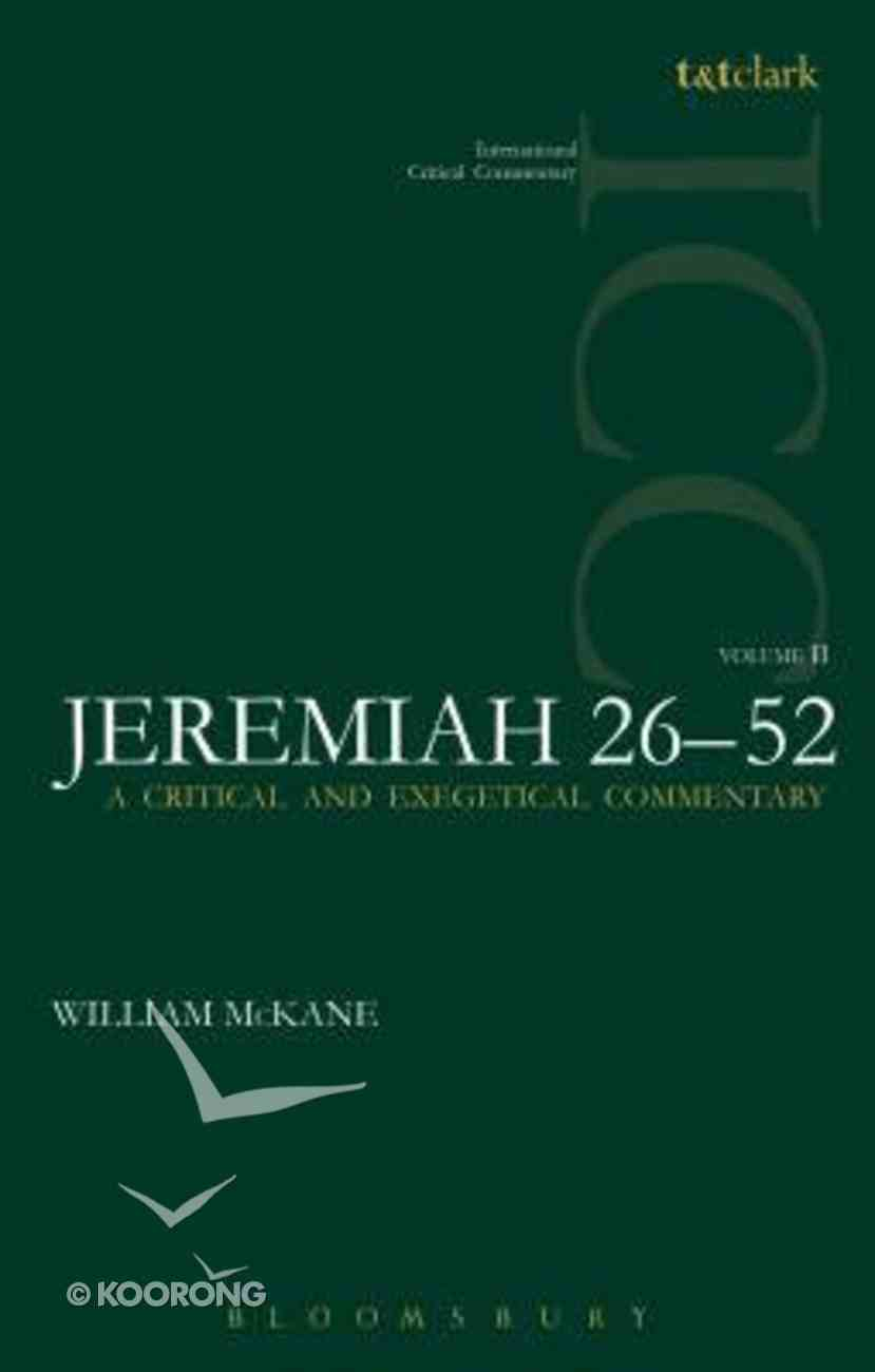 Jeremiah 26-52 (Volume 2) (International Critical Commentary Series) Paperback