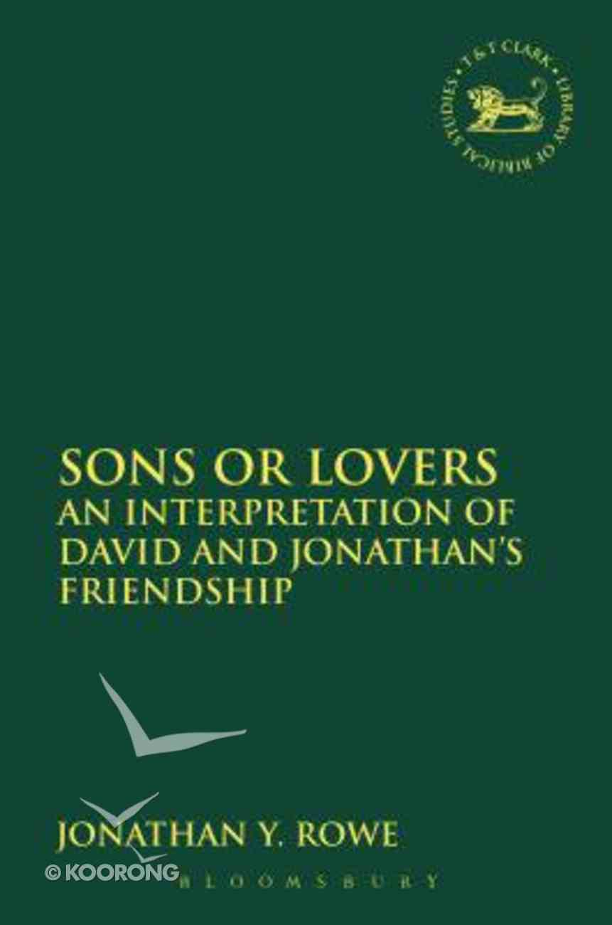 Sons Or Lovers (Library Of Hebrew Bible/old Testament Studies Series) Paperback
