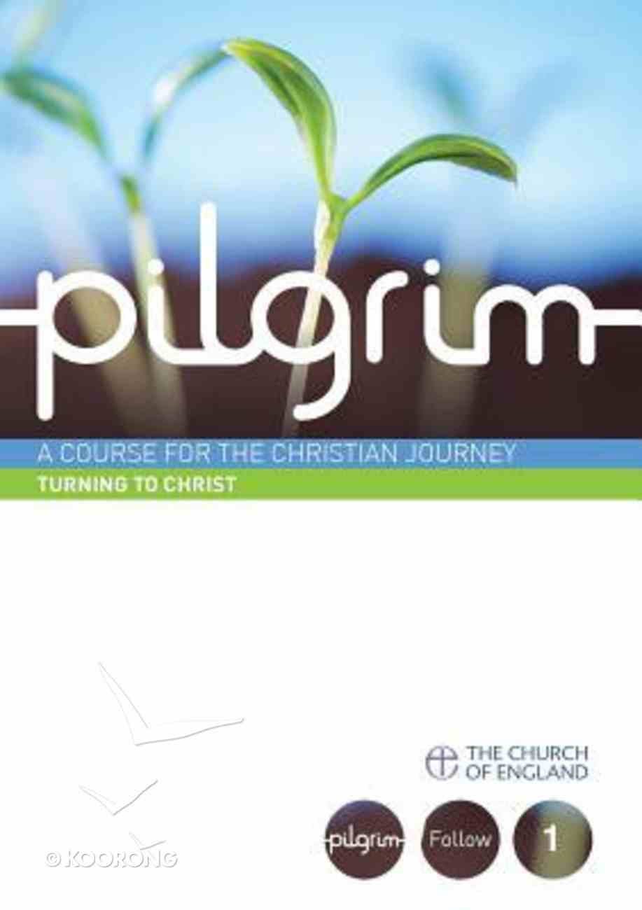 Turning to Christ (#01 in Pilgrim Course) Paperback