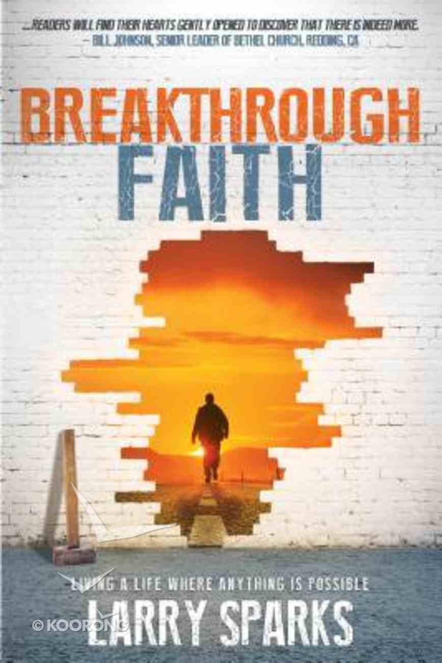 Breakthrough Faith Paperback