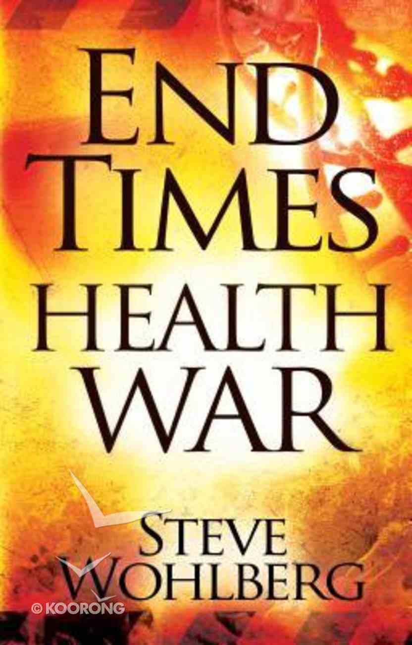End Times Health War Paperback