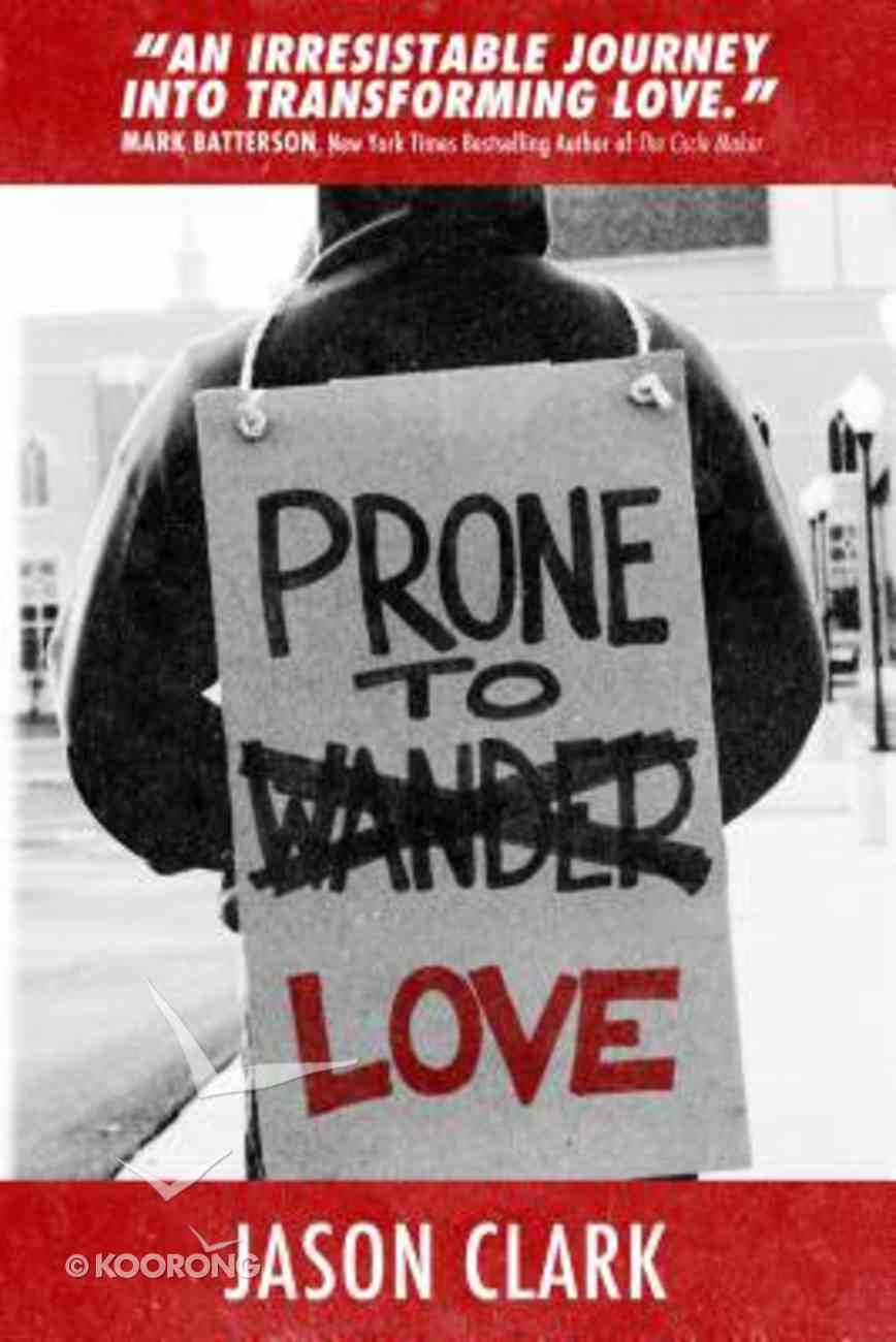 Prone to Love Paperback