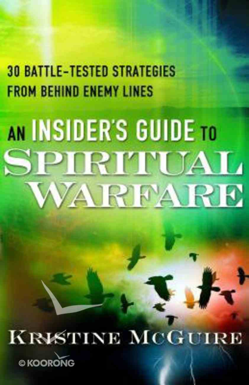 An Insider's Guide to Spiritual Warfare Paperback