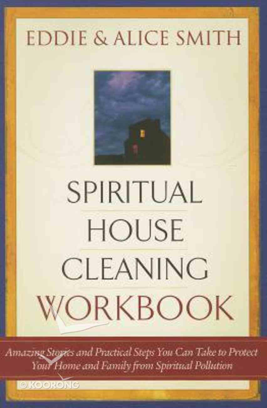 Spiritual Housecleaning Workbook Paperback