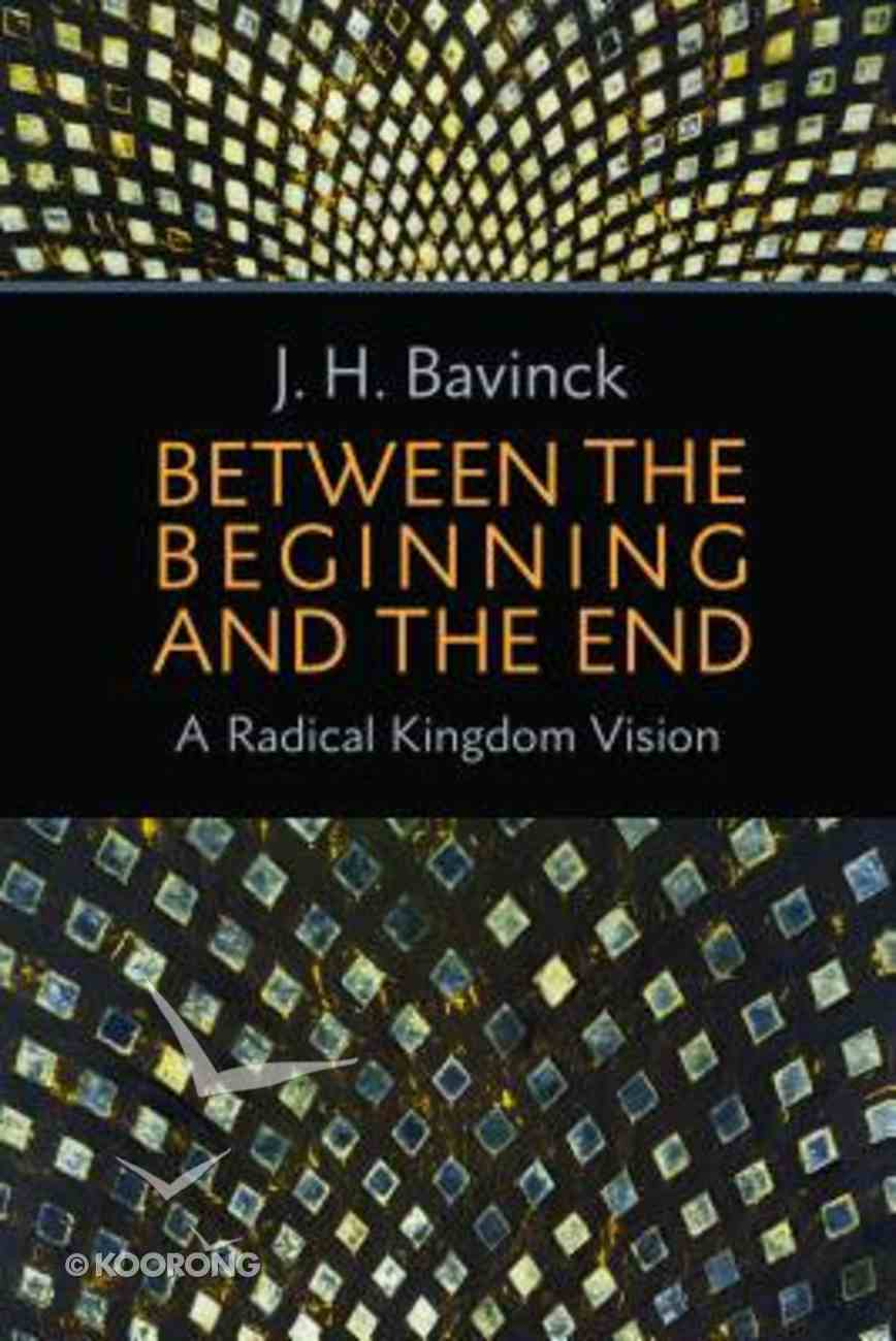 Between the Beginning and the End Paperback