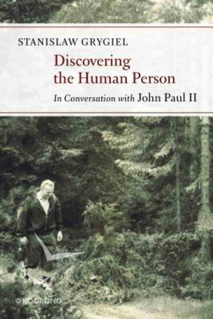 Discovering the Human Person Paperback