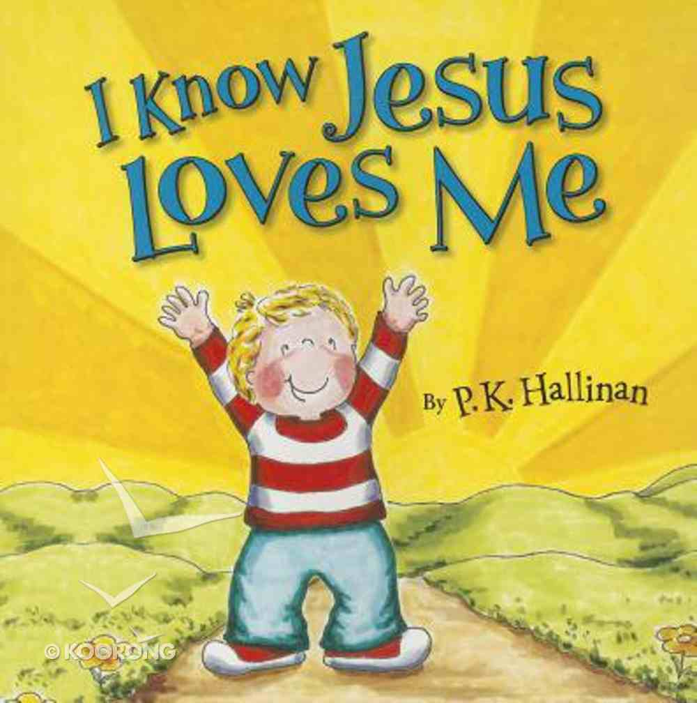 I Know Jesus Loves Me Paperback