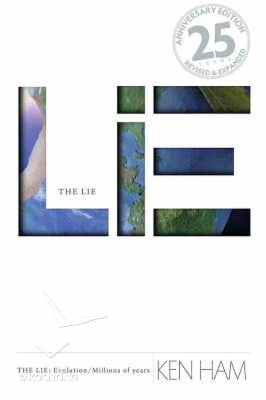 The Lie: Evolution (25th Anniversary Edition: And Expanded) Paperback