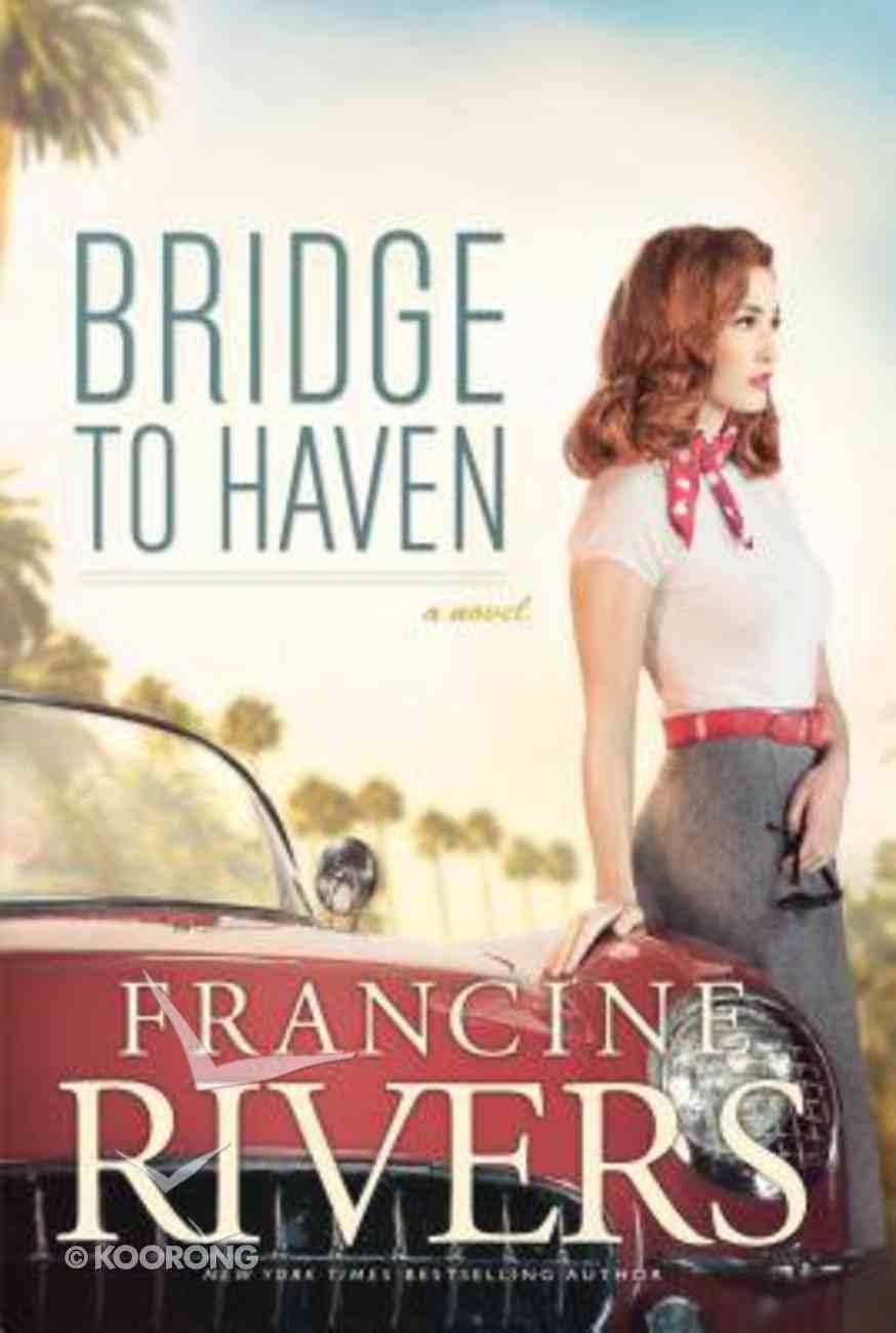 Bridge to Haven (Large Print) Hardback