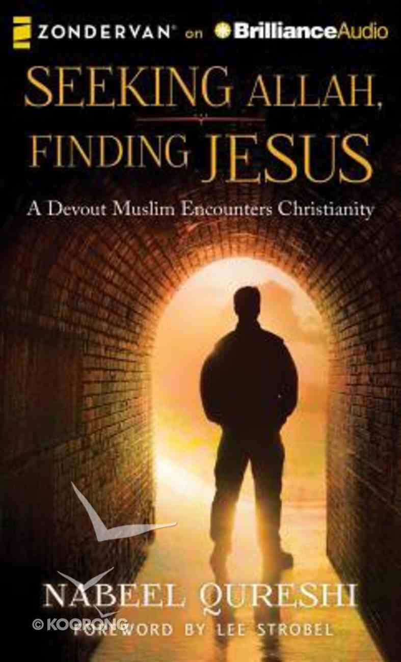 Seeking Allah, Finding Jesus (Unabridged, 8 Cds) CD