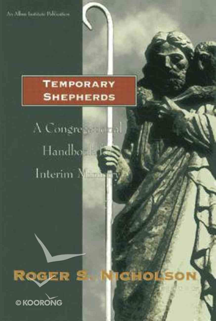 Temporary Shepherds Hardback
