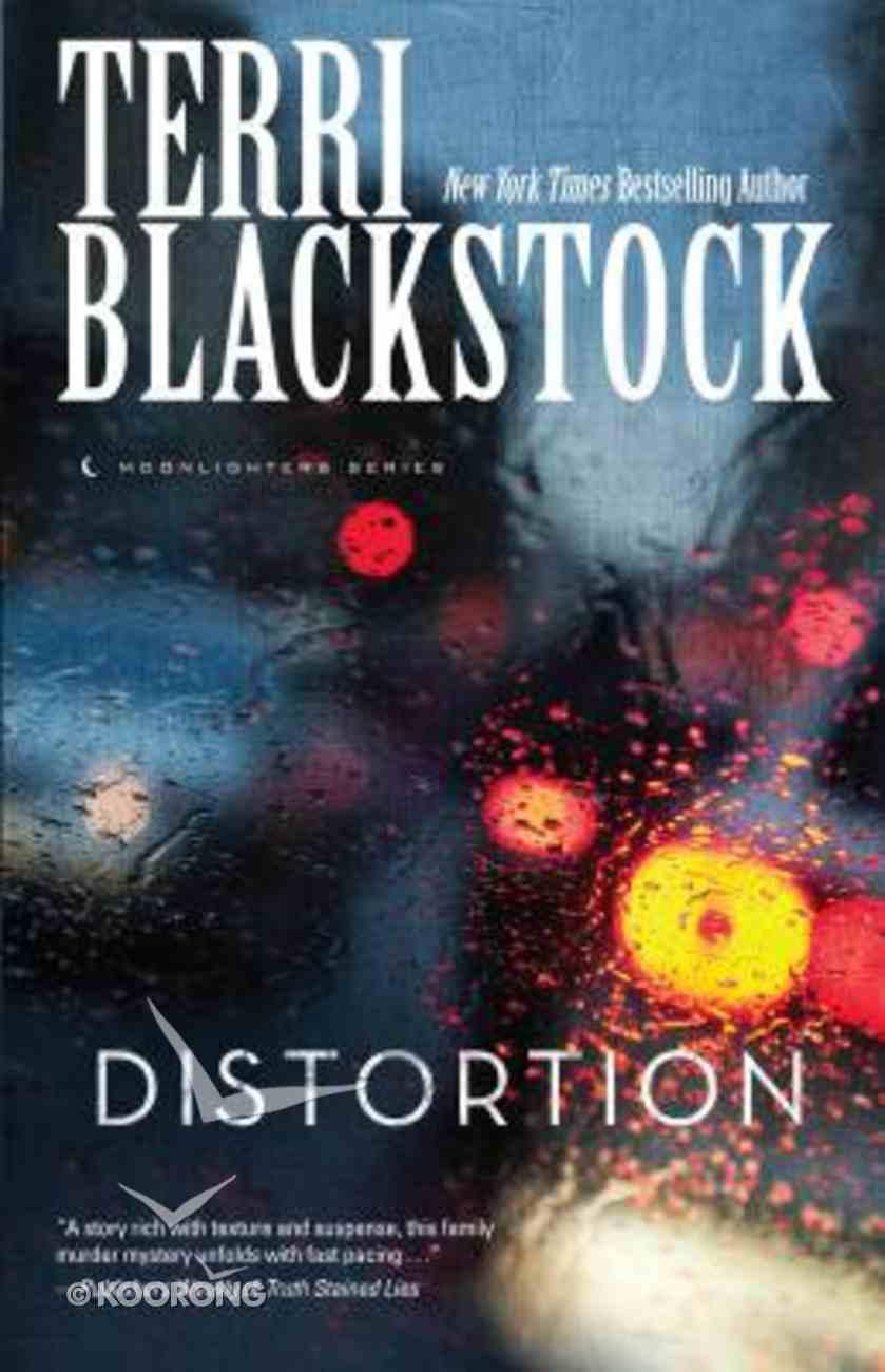 Distortion (Large Print) (#02 in Moonlighters Series) Paperback