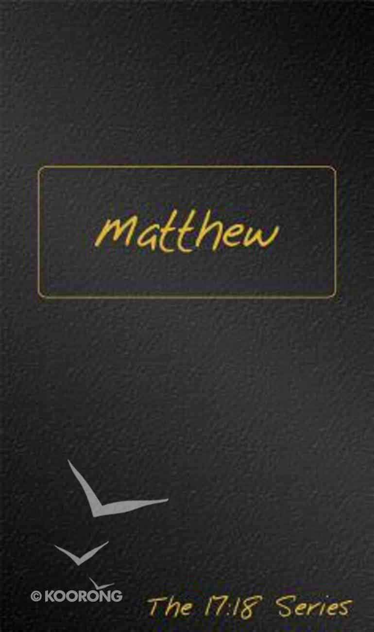 Journible 17: 18  Matthew (The 17 18 Series) Hardback