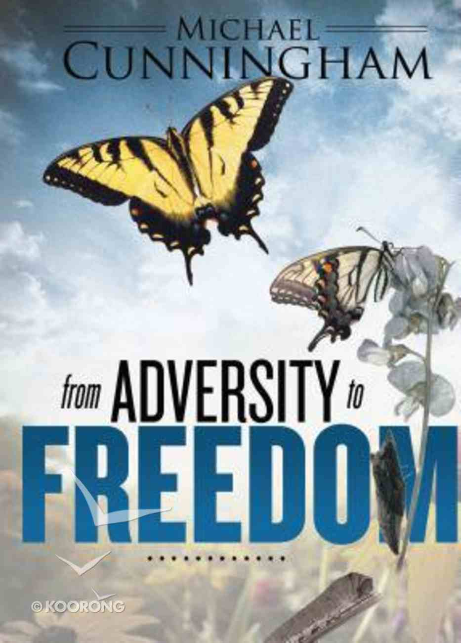 From Adversity to Freedom Paperback