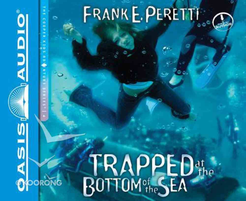 Trapped At the Bottom of the Sea (Unabridged, 2 CDS) (#04 in Cooper Kids Audio Series) CD