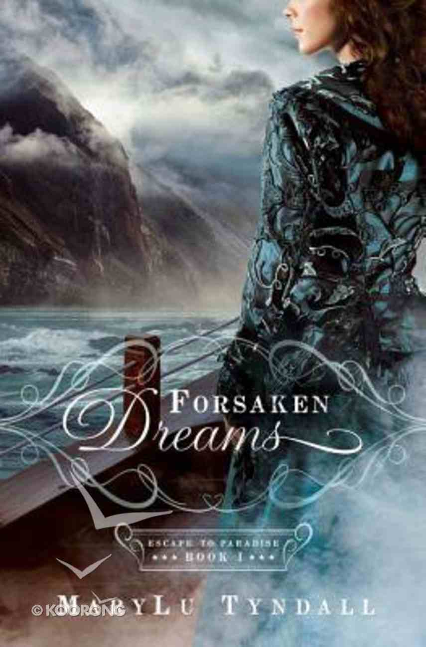 Forsaken Dreams (#01 in Escape To Paradise Series) Paperback