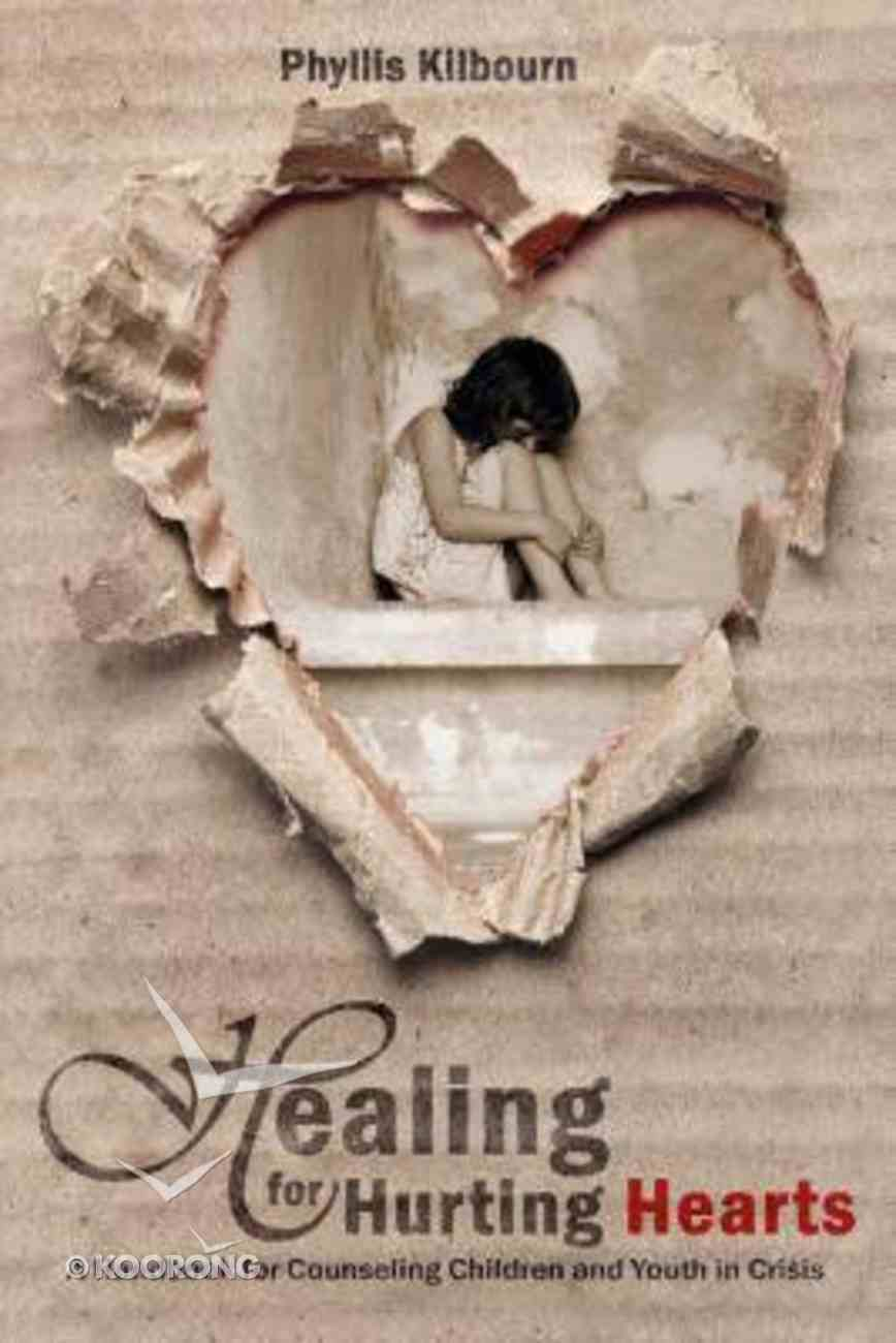 Healing For Hurting Hearts Paperback