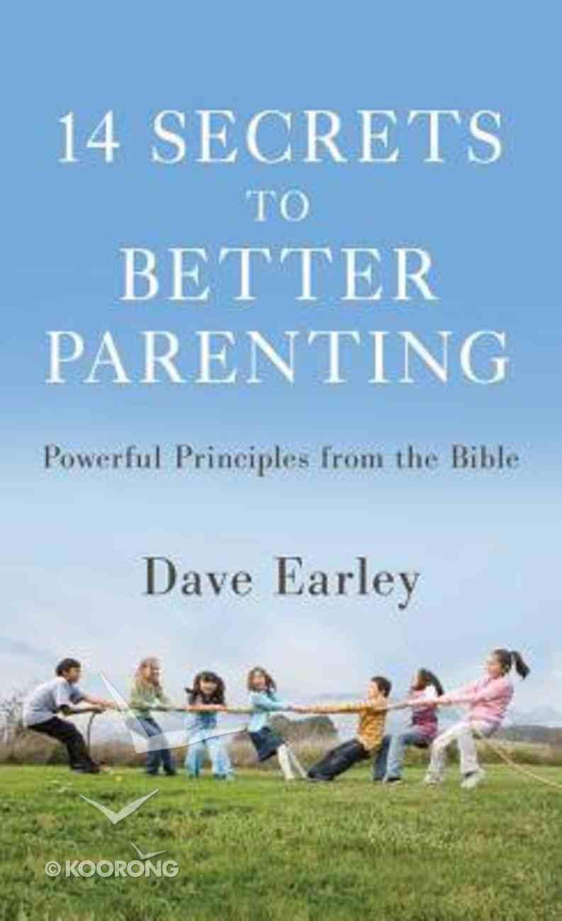 14 Secrets to Better Parenting Mass Market