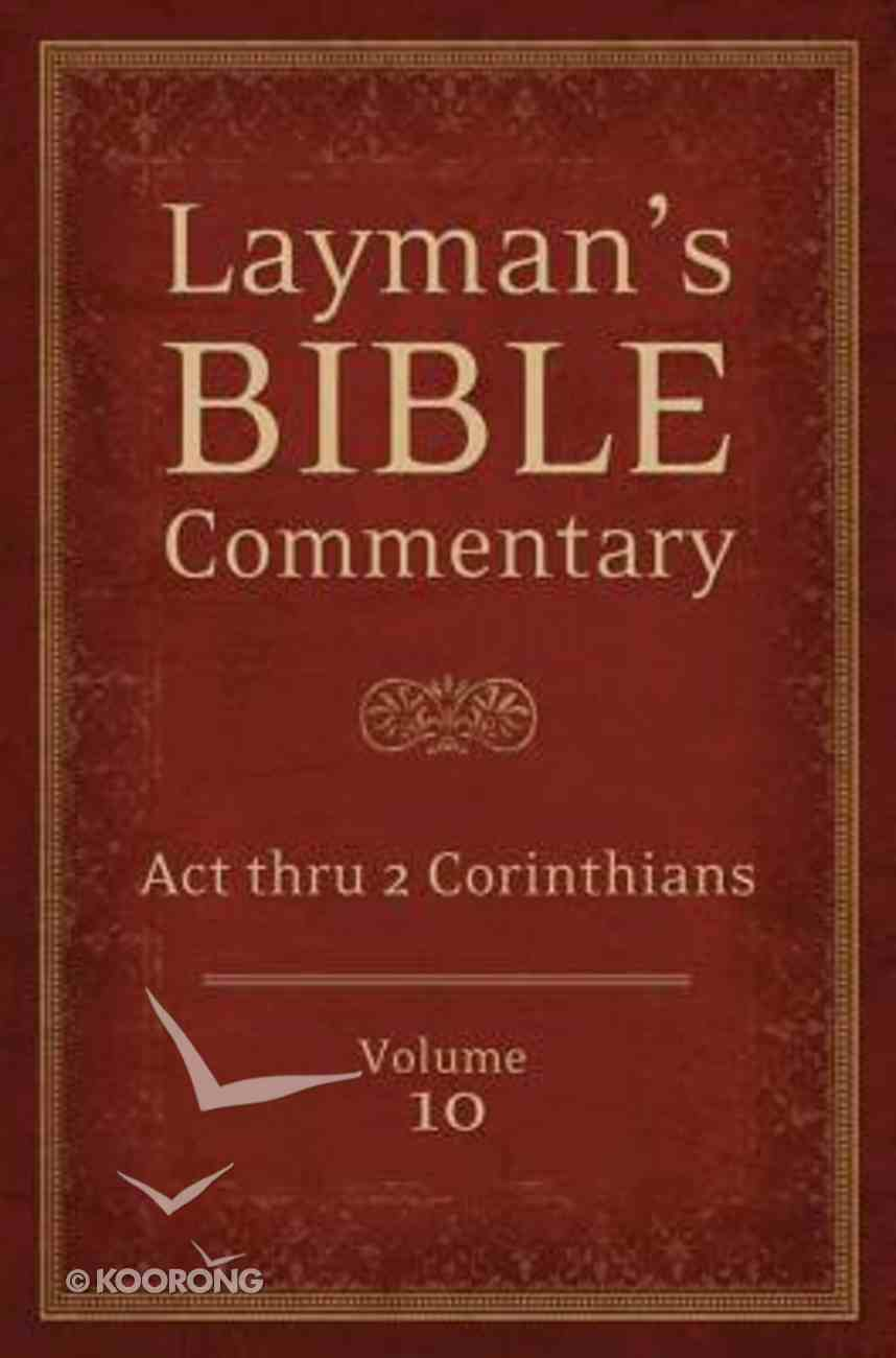 Acts Thru 2 Corinthians (#10 in Layman's Bible Commentary Series) Paperback