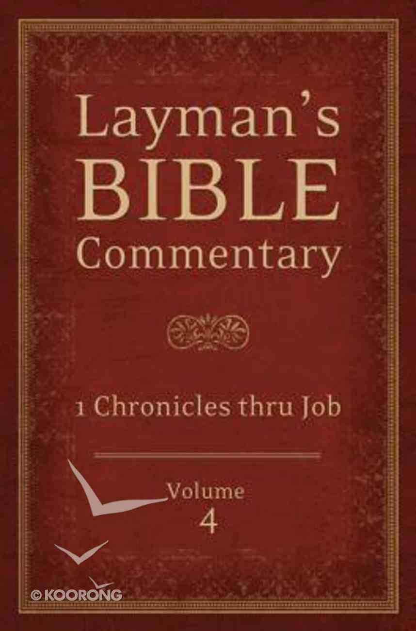 1 Chronicles Thru Job (#04 in Layman's Bible Commentary Series) Paperback