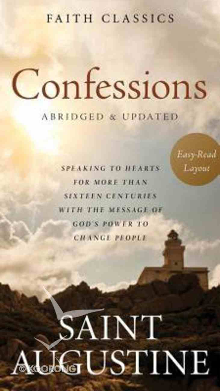 Confessions of Saint Augustine (Faith Classics Series) Mass Market