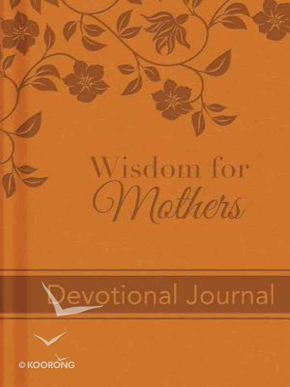Wisdom For Mothers Devotional Journal Hardback