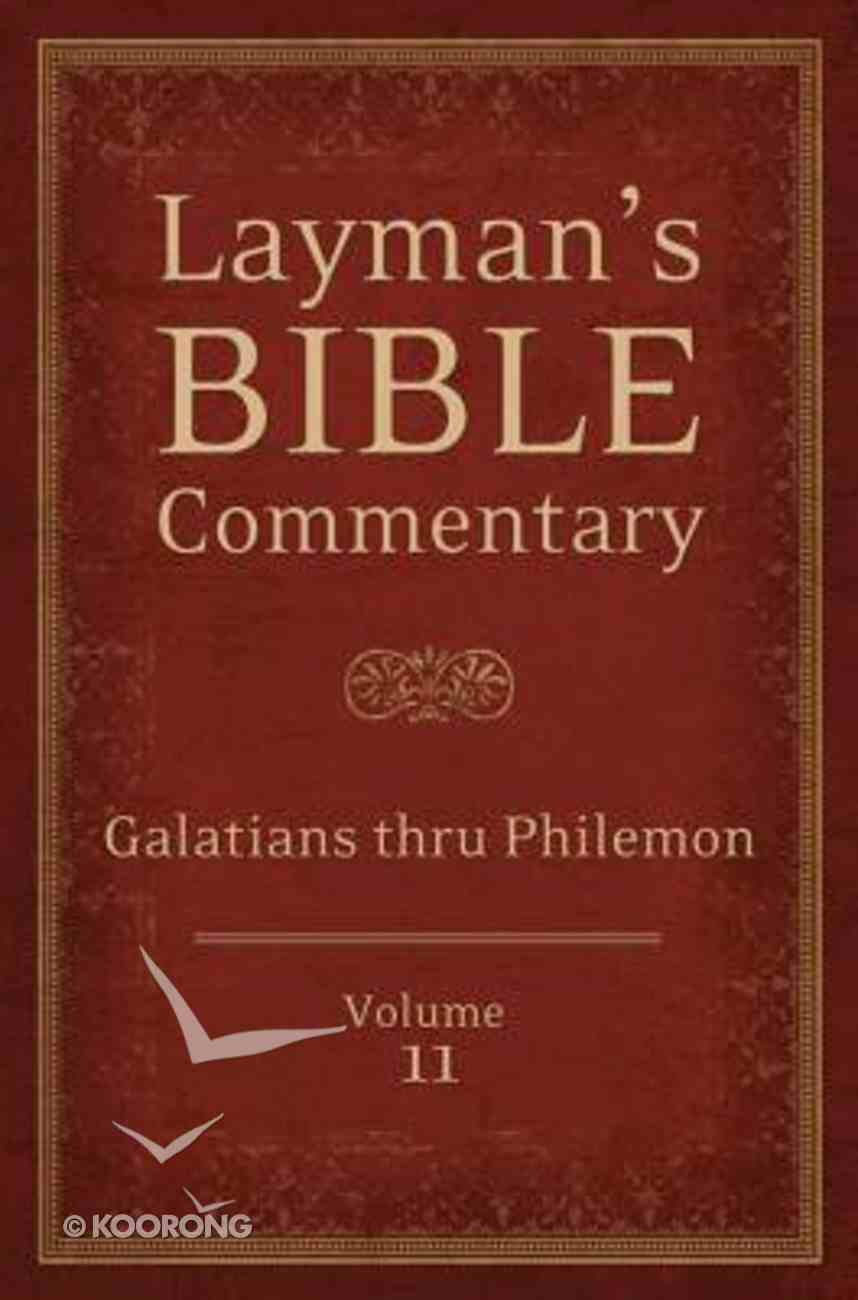 Galatians Thru Philemon (#11 in Layman's Bible Commentary Series) Paperback