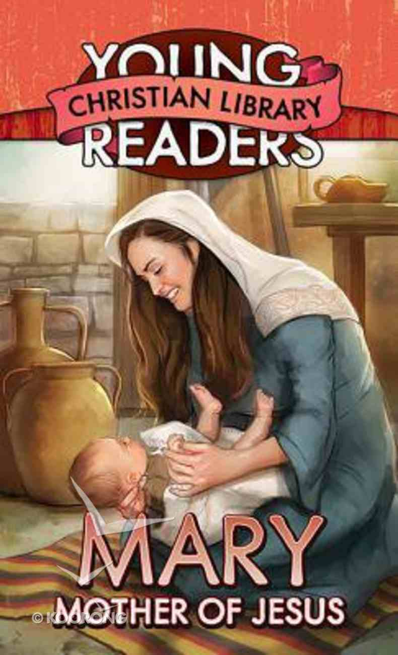 Mary, Mother of Jesus (Young Readers Christian Library Series) Paperback