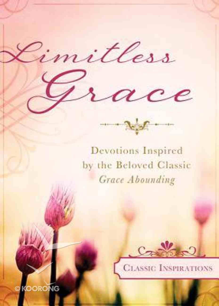 Classic Inspiration: Limitless Grace Paperback
