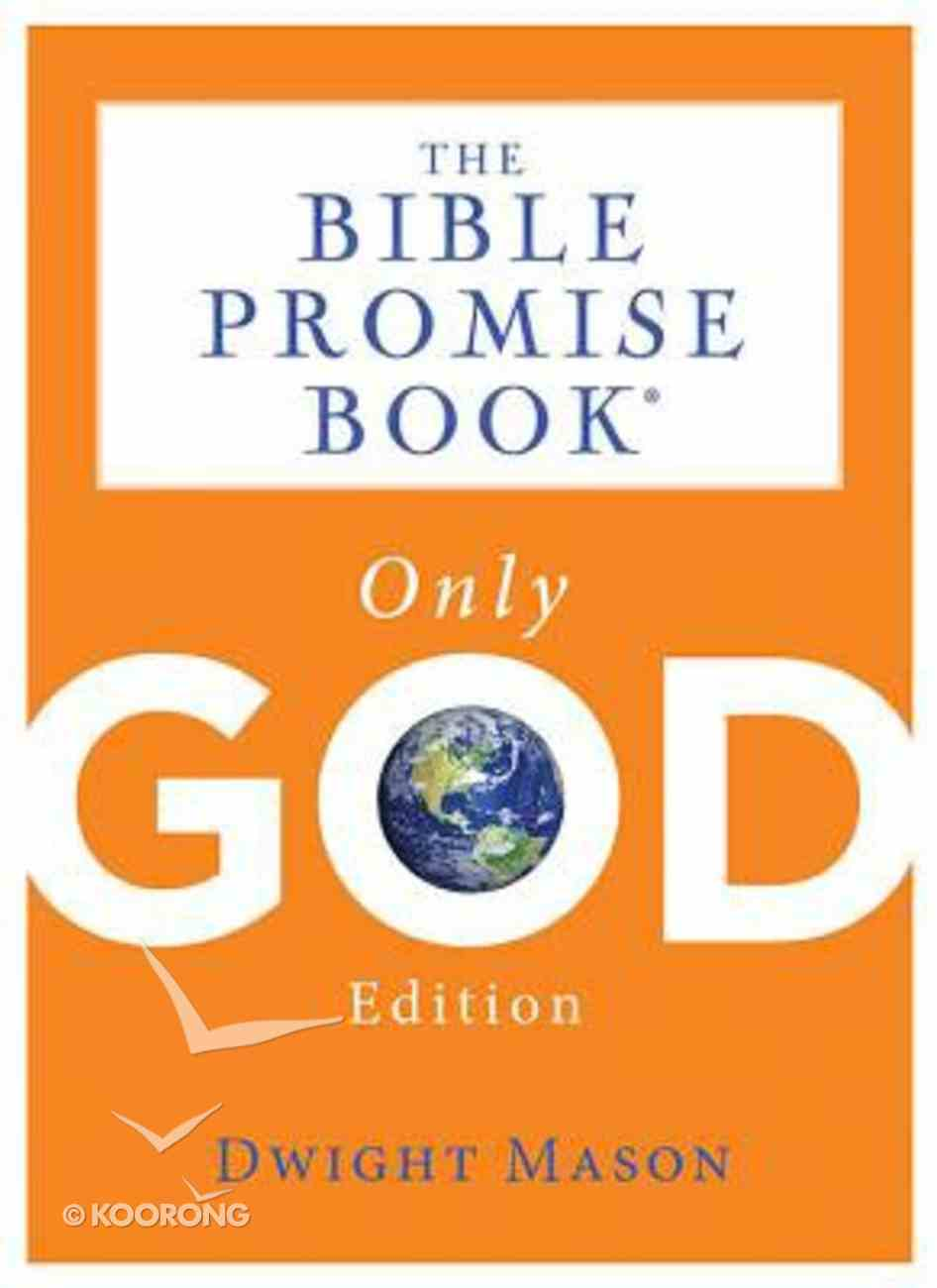 Bible Promise Book: Only God Edition Paperback