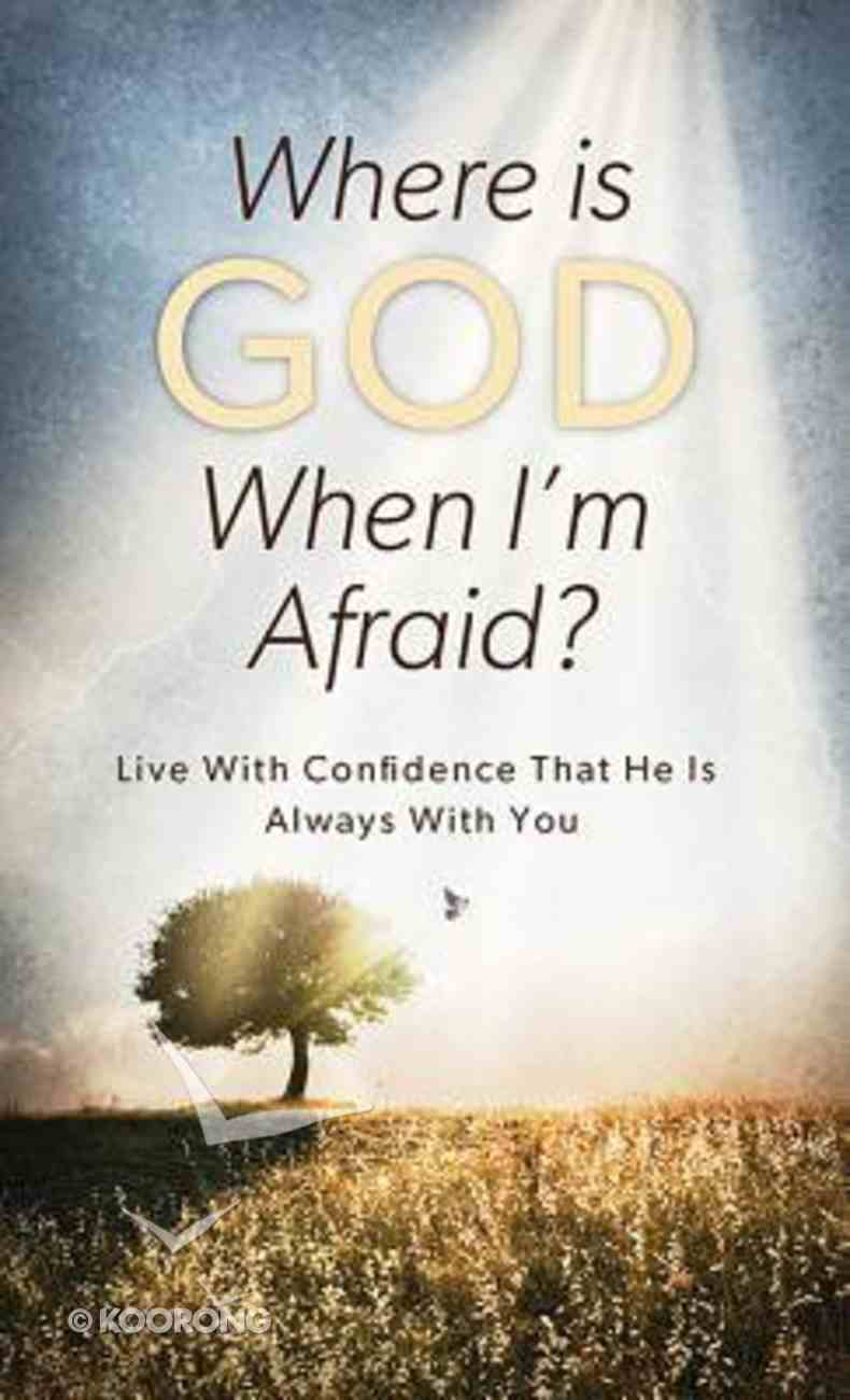 Where is God When I'm Afraid? (Value Book Series) Paperback