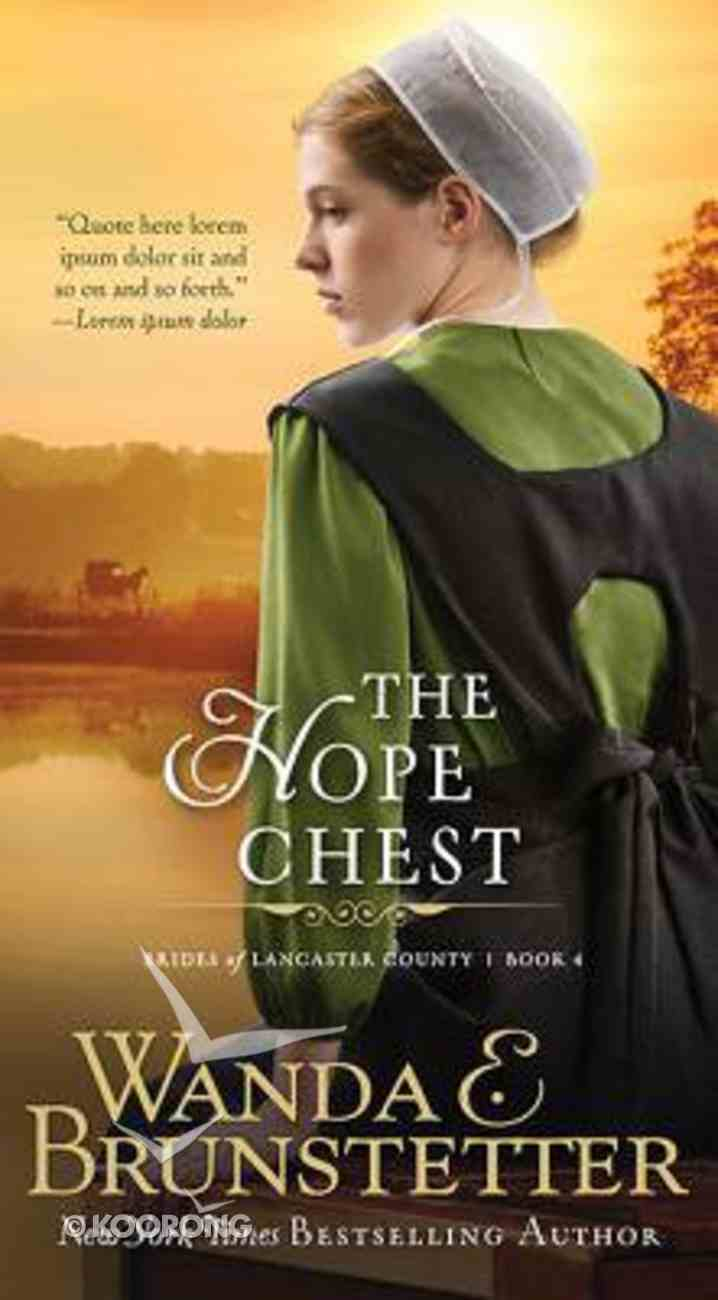 The Hope Chest (#04 in Brides Of Lancaster County Series) Mass Market