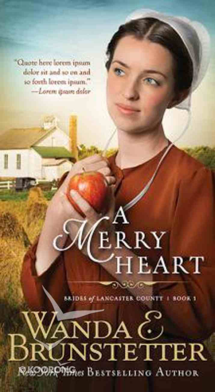 A Merry Heart (#01 in Brides Of Lancaster County Series) Mass Market