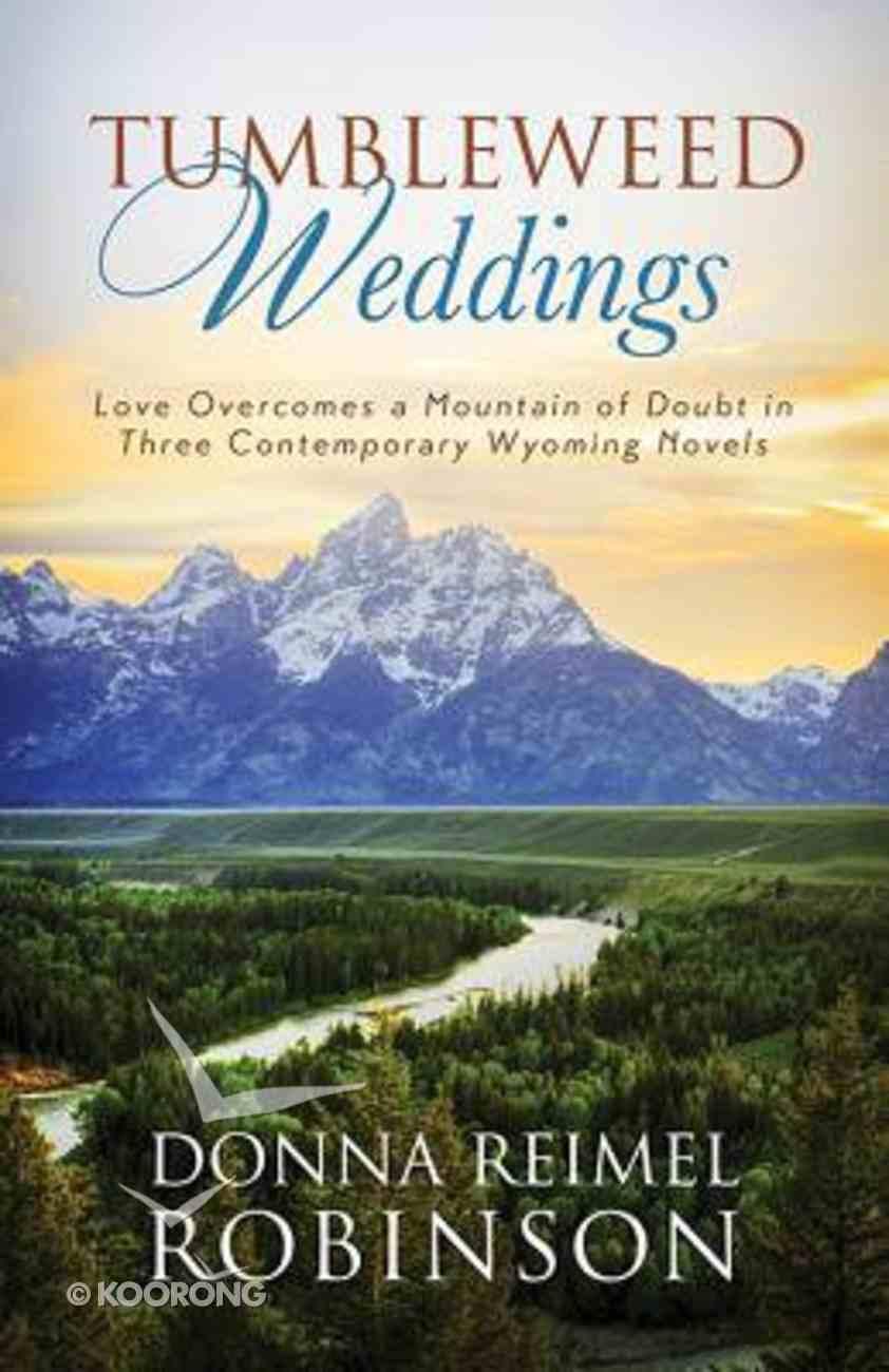 3in1: Romancing America: Tumbleweed Weddings (Romancing America Series) Paperback