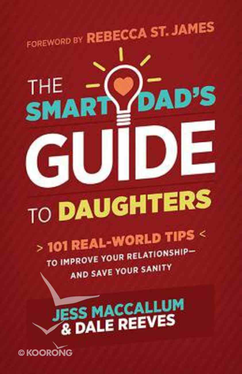 The Smart Dad's Guide to Daughters Paperback