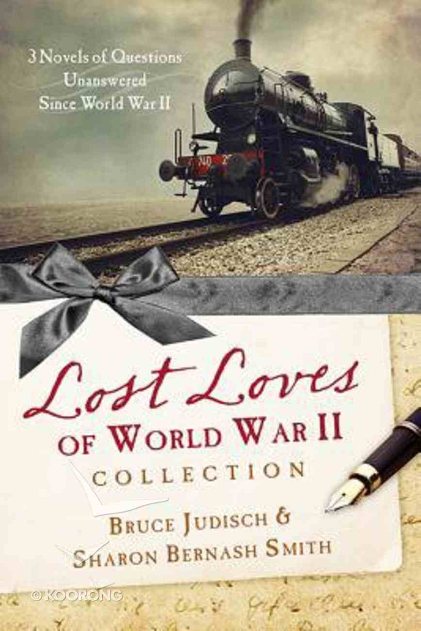 3in1: The Lost Loves of World War II Collection Paperback