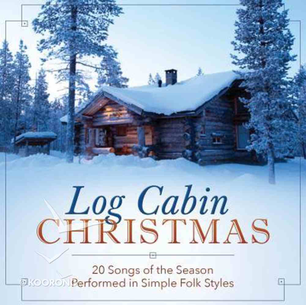 Log Cabin Christmas CD