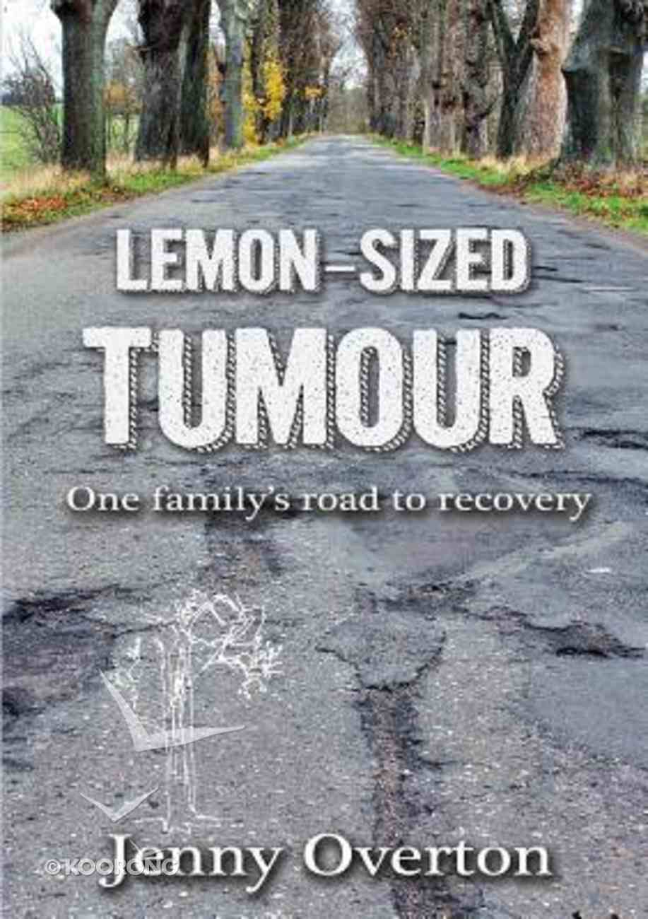 Lemon-Sized Tumour Paperback