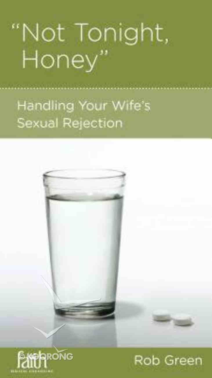 Not Tonight, Honey (Marriage Mini Books Series) Booklet