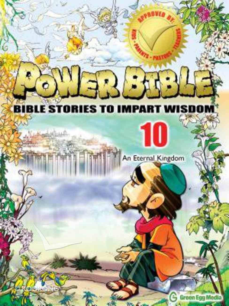 An Eternal Kingdom (#10 in Power Bible Series) Paperback