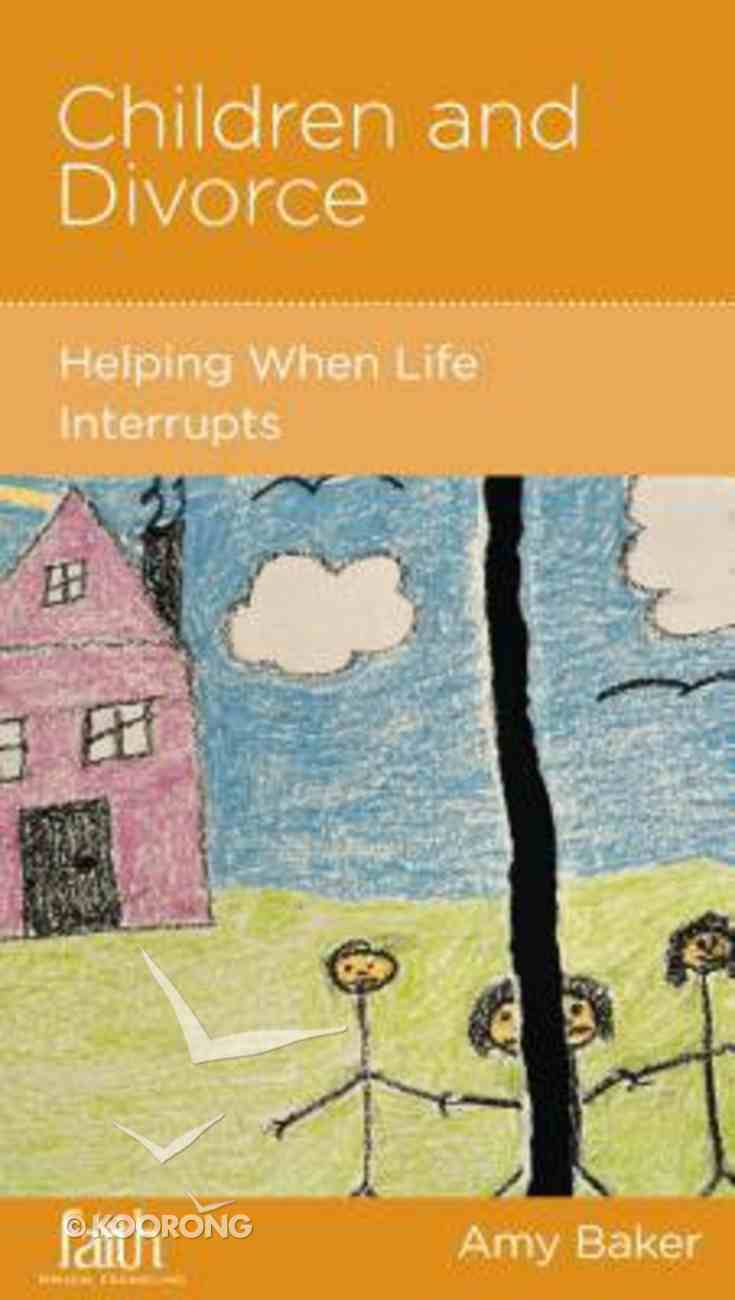 Children and Divorce (Parenting Mini Books Series) Booklet