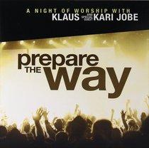 Album Image for Prepare the Way Cd/Dvd - DISC 1