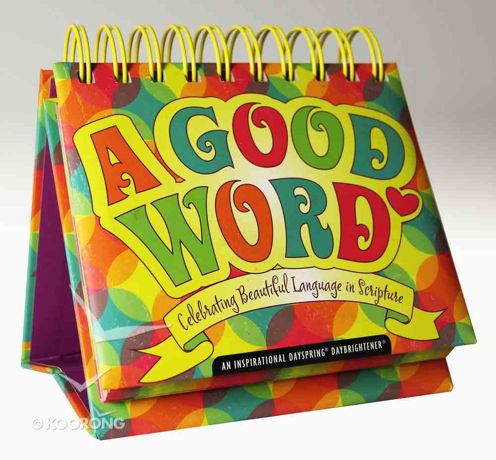 Daybrighteners: A Good Word (Padded Cover) Spiral