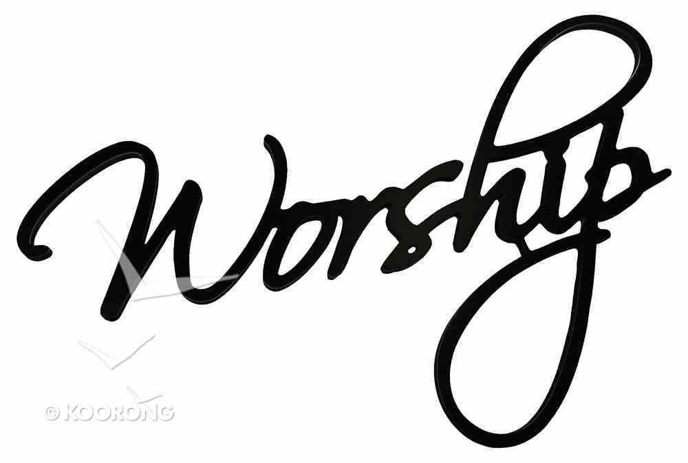 Word Plaque: Worship, Black, Mdf Plaque