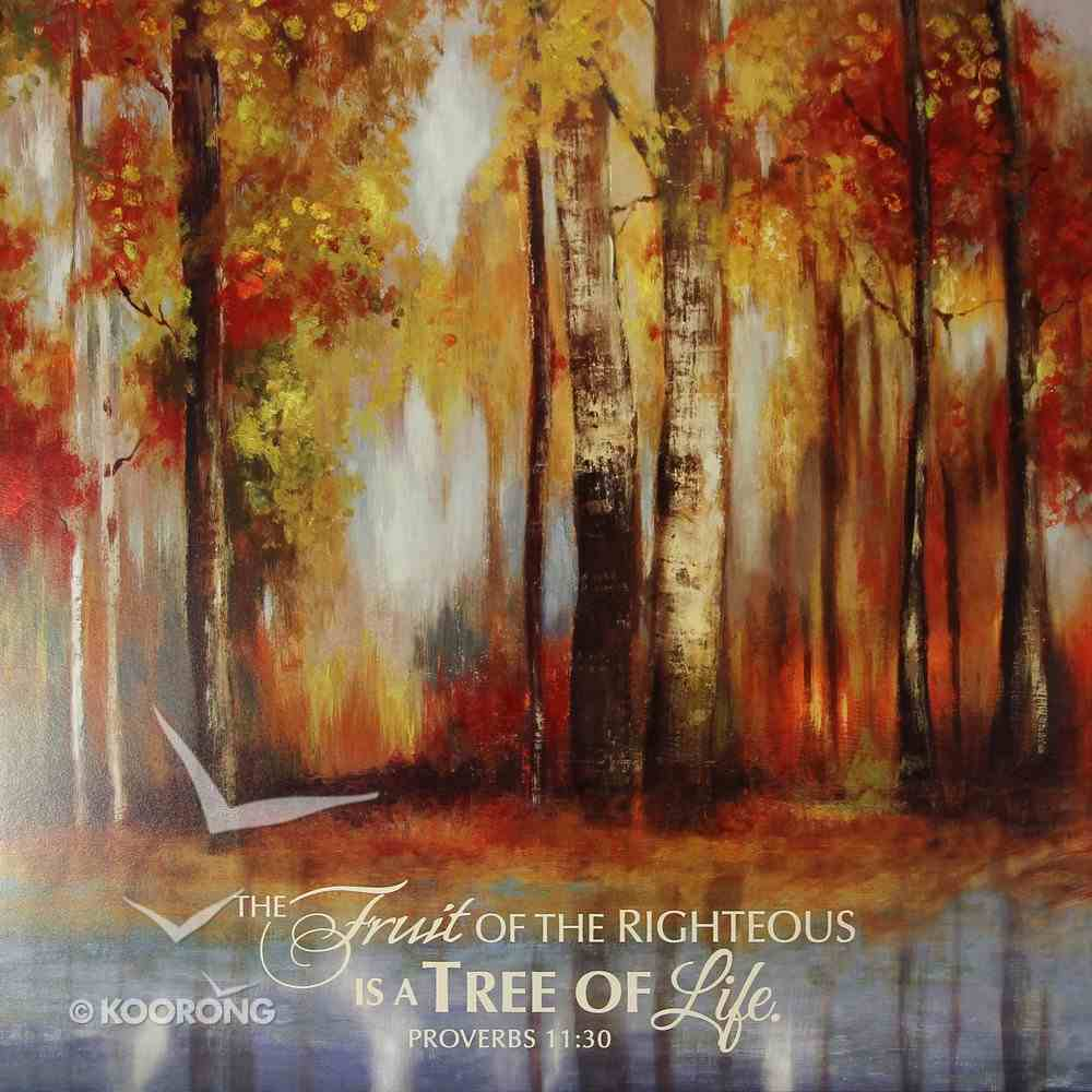 Mounted Print: Indian Summer, the Furst of the Righteous Proverbs 11:30, on Mdf Board Plaque