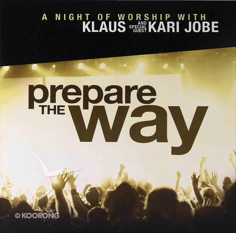 Prepare the Way Cd/Dvd CD